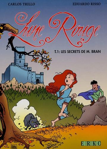 Carlos Trillo et Eduardo Risso - Lune Rouge Tome 1 : Les secrets de M. Bran.