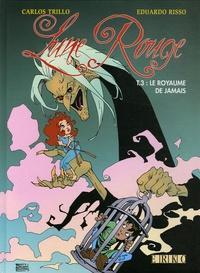 Carlos Trillo et Eduardo Risso - Lune Rouge Tome 3 : Le Royaume de Jamais.