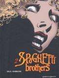 Carlos Trillo et Cacho Mandrafina - Spaghetti Brothers Tome 2 : .