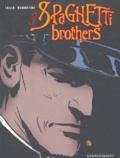 Carlos Trillo et Cacho Mandrafina - Spaghetti Brothers Tome 3 : .