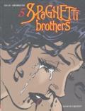 Carlos Trillo et Cacho Mandrafina - Spaghetti Brothers Tome 5 : .