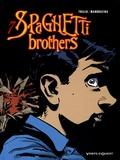 Carlos Trillo et Cacho Mandrafina - Spaghetti Brothers Tome 7 : .
