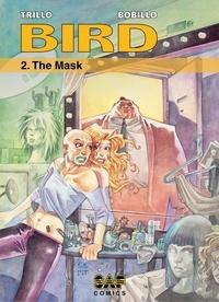 Carlos Trillo et Juan Bobillo - The Mask.