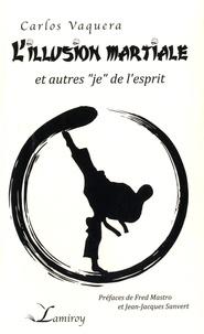 Lillusion martiale et autres je de lesprit.pdf