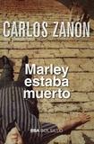 Carlos Zanon - Marley estaba muerto.
