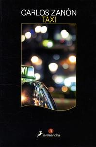 Téléchargement gratuit en ligne Taxi en francais par Carlos Zanon 9788498388190
