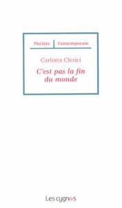 Carlotta Clerici - C'est pas la fin du monde.