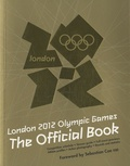 Carlton Books - London 2012 Olympic Games - The Official Book.