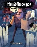 Carly Anne West - Bad Blood (Hello Neighbor #4).
