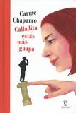 Carme Chaparro - Calladita estas mas guapa.