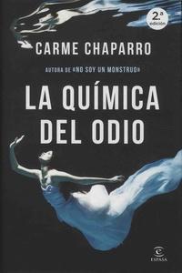 Carme Chaparro - La quimica del odio.