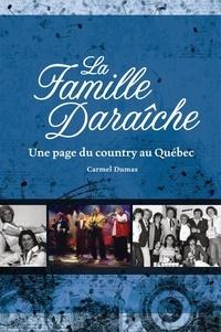 Carmel Dumas - La famille Daraîche.