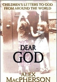 Carmel Reilly - Dear God; Children's Letters to God.