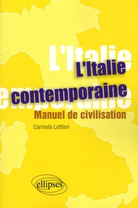 Ucareoutplacement.be L'Italie contemporaine - Manuel de civilisation Image