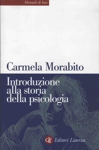 Carmela Morabito - Introduzione alla storia della psicologia.