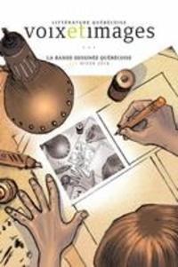Carmélie Jacob et Catherine Saouter - Voix et Images  : Voix et Images. Vol. 43 No. 2, Hiver 2018 - La bande dessinée québécoise.