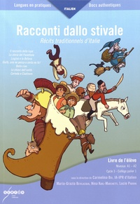 Carmelina Boi et Maria-Grazia Bevilacqua - Racconti dallo stivale (Récits traditionnels d'Italie) - Livre de l'élève niveux A1-A2.