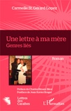 Carmelle St. Gérard-Lopez - Une lettre à ma mère - Genres liés.