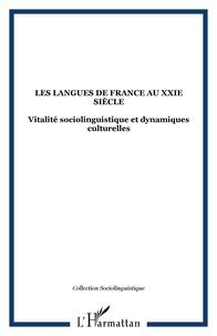 Carmen Alén Garabato et Henri Boyer - Les langues de France au XXIe siècle : vitalité sociolinguistique et dynamiques culturelles.