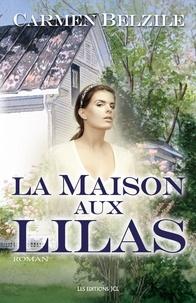 Carmen Belzile - La Maison aux Lilas.