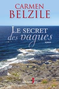 Carmen Belzile - Le secret des vagues.