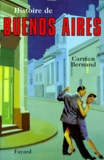 Carmen Bernand - Histoire de Buenos Aires.
