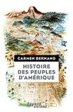 Carmen Bernand - Histoire des peuples d'Amérique - Itinéraires historiques et symboliques des peuples originels des Amériques.