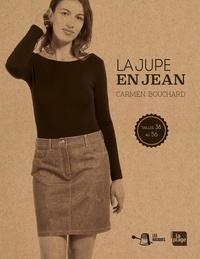 Carmen Bouchard - La jupe en jean - Tailles 36 au 56.