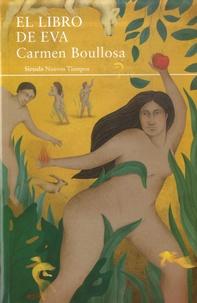 Carmen Boullosa - El libro de Eva.