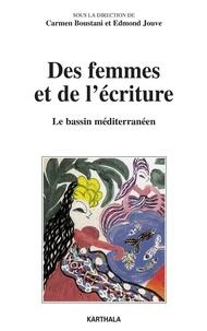 Carmen Boustani et Edmond Jouve - Des femmes et de l'écriture - Le bassin méditerranéen.