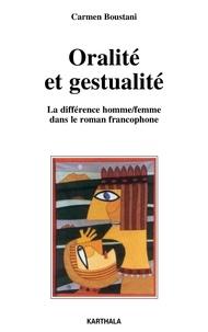 Carmen Boustani - Oralité et gestualité - La différence homme/femme dans le roman francophone.
