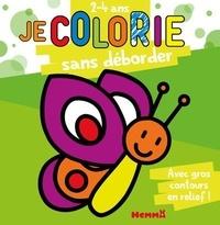 Carmen Busquets - Je colorie sans déborder - 2- 4 ans.