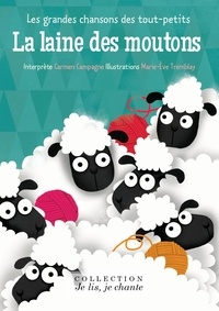 Carmen Campagne et Marie-Eve Tremblay - La laine des moutons.