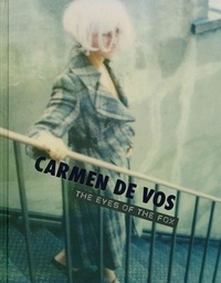 Carmen De Vos - Carmen de Vos - The Eyes of the Fox.