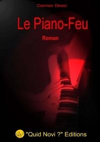 Carmen Desor - Le Piano Feu.