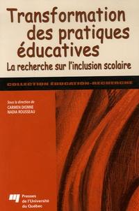 Carmen Dionne et Nadia Rousseau - Transformation des pratiques éducatives - La recherche sur l'inclusion scolaire.