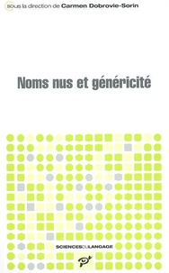 Carmen Dobrovie-Sorin et Claire Beyssade - Noms nus et généricité.