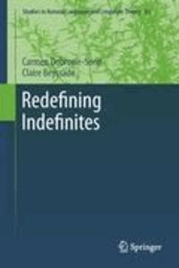 Carmen Dobrovie-Sorin et Claire Beyssade - Redefining Indefinites.