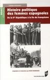 Carmen Domingo - Histoire politique des femmes espagnoles - De la IIe République à la fin du franquisme.
