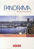 Carmen Dusemund-Brackhahn et Andrea Finster - Panorama B1.2 Deutsch als Fremdsprache - Ubungsbuch. 1 CD audio MP3