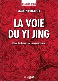 Carmen Folguera - La voie du Yi Jing.