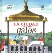 Carmen Garcia Iglesias - La ciudad de los gatos.
