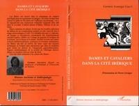 Carmen Gasco - Dames et cavaliers dans la cite iberique.