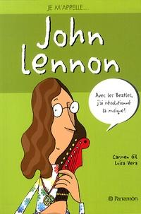 Carmen Gil et Luisa Vera - Je m'appelle John Lennon.