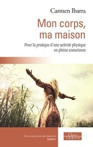 Rhonealpesinfo.fr Mon corps, ma maison - Pour la pratique d'une activité physique en pleine conscience Image