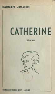 Carmen Jullien - Catherine.