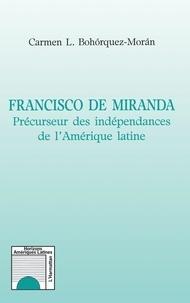 FRANCISCO DE MIRANDA. Précurseur des Indépendances de lAmérique latine.pdf