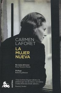 Carmen Laforet - La mujer nueva.