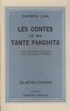Carmen Lira - Les contes de ma tante Panchita - Contes populaires de Costa-Rica.