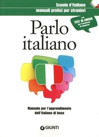 Carmen Lizzadro et Elvira Marinelli - Parlo italiano - Manuale pratico per stranieri.